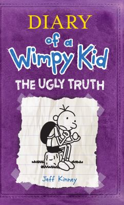 The ugly truth : Diary of a wimpy kid ; #5