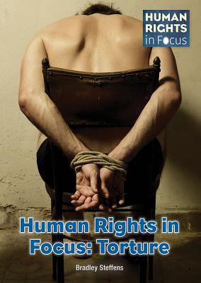 Human rights in focus : Torture