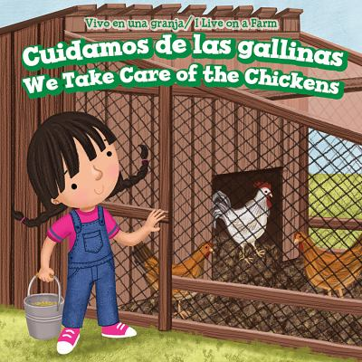 Cuidamos de los pollos : = We take care of the chickens