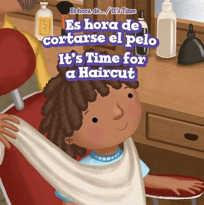 Es hora de cortarse el pelo : = It's time for a haircut